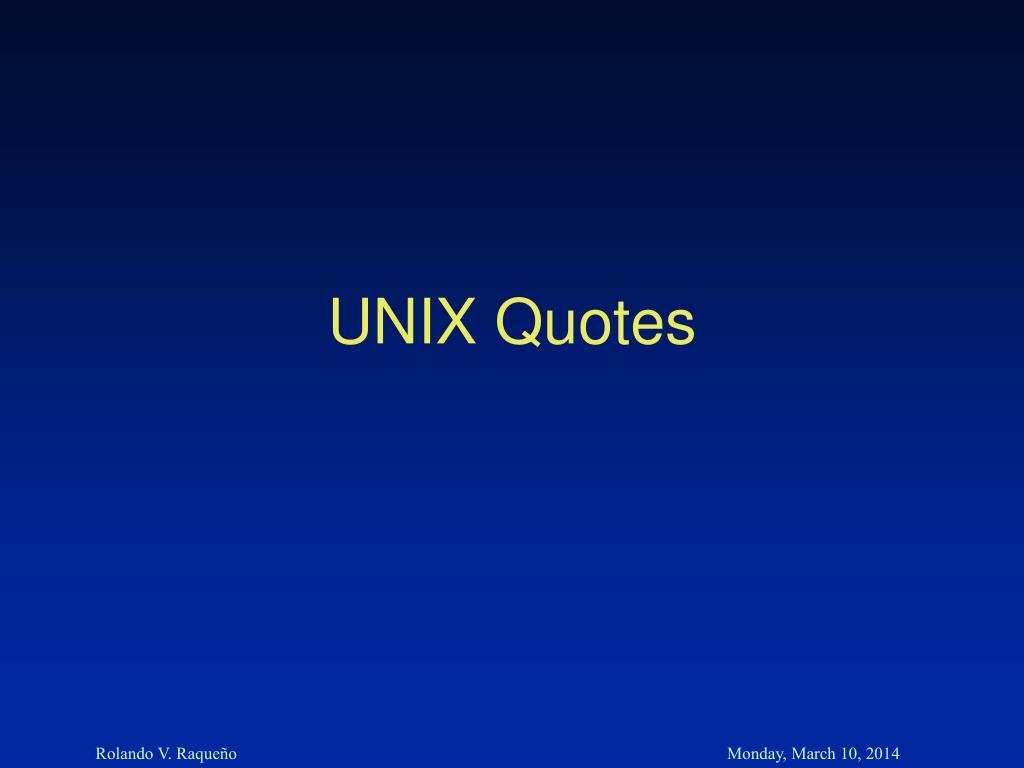 UNIX Quotes