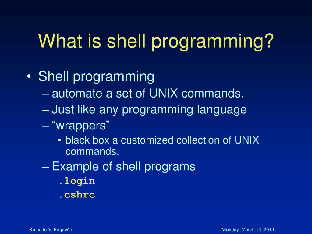 What is shell programming?