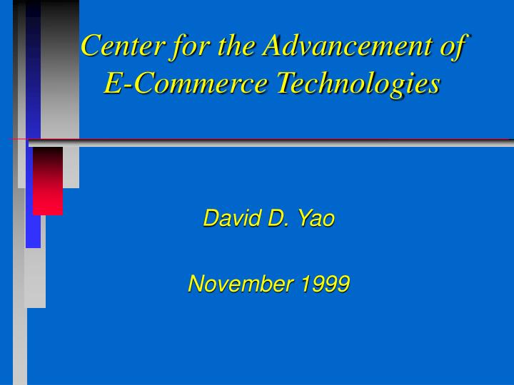 Center for the advancement of e commerce technologies