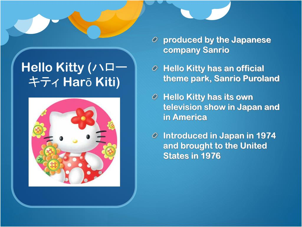 produced by the Japanese company Sanrio