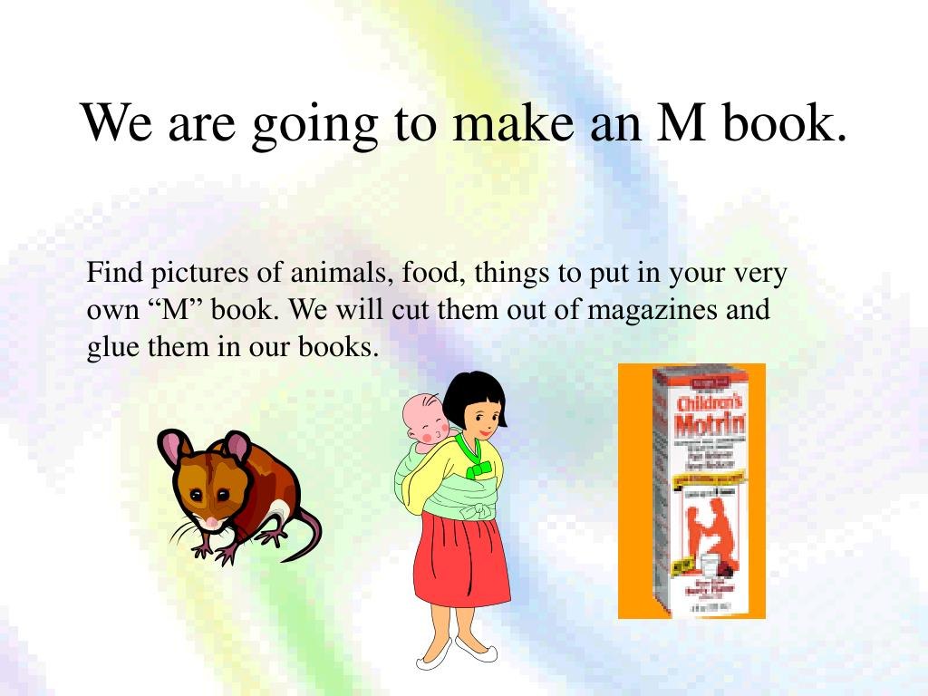 We are going to make an M book.