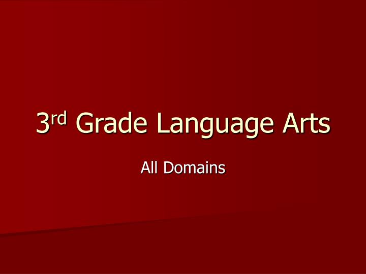 3 rd grade language arts