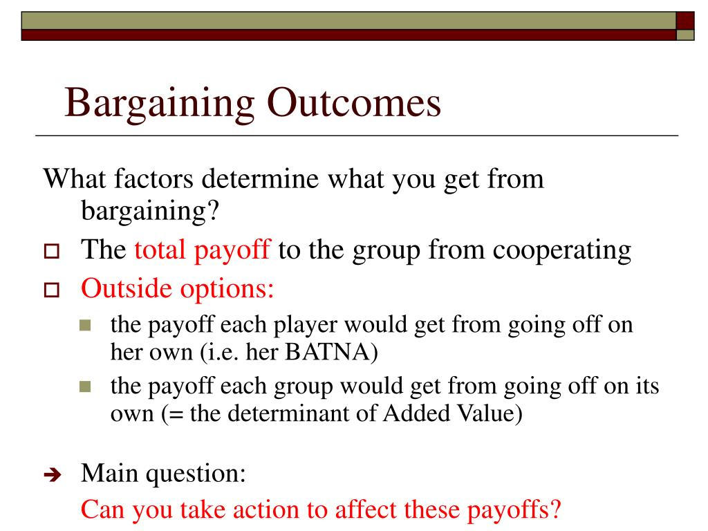 Bargaining Outcomes