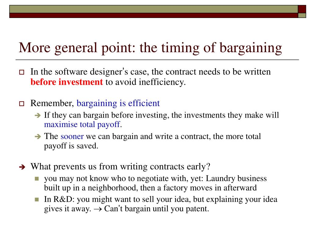 More general point: the timing of bargaining