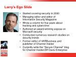larry s ego slide