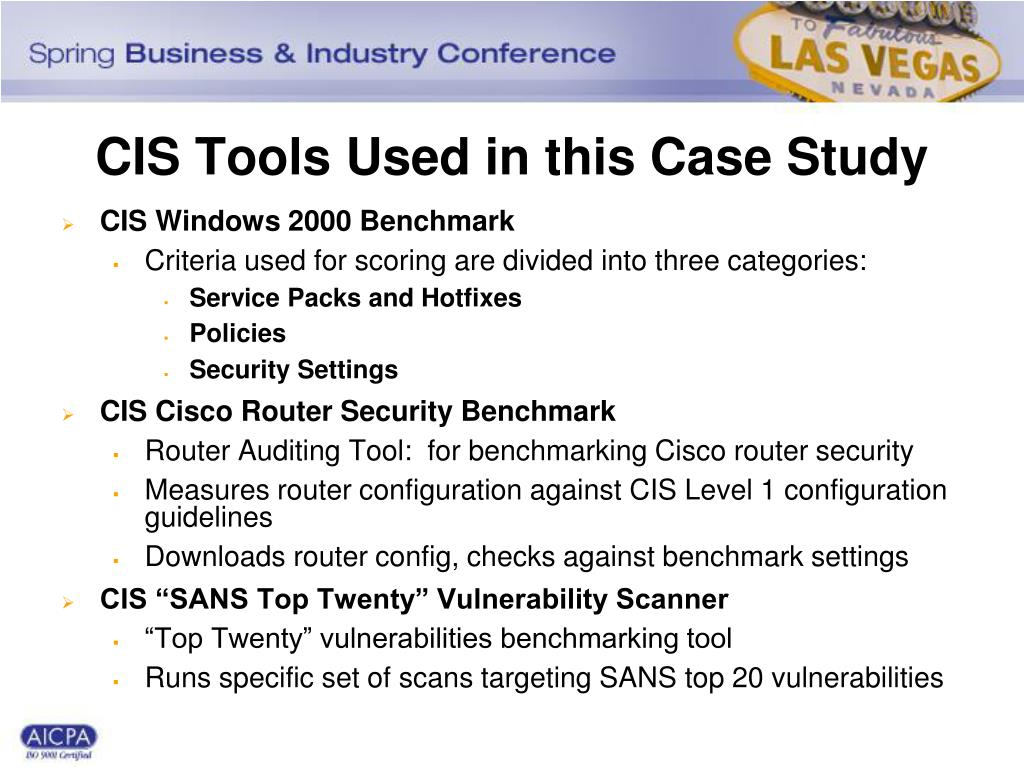 CIS Tools Used in this Case Study