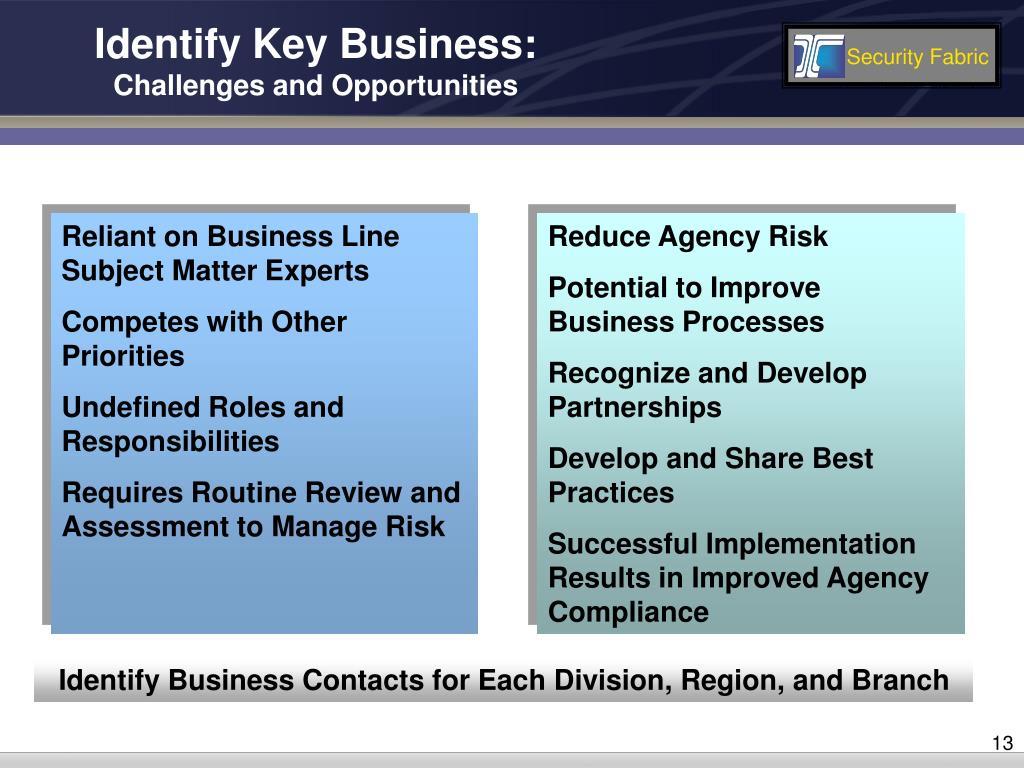 Identify Key Business:
