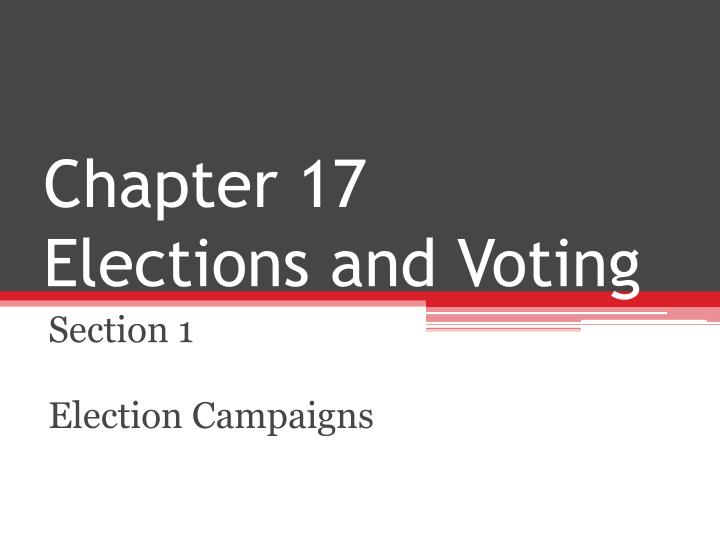 Chapter 17 elections and voting l.jpg