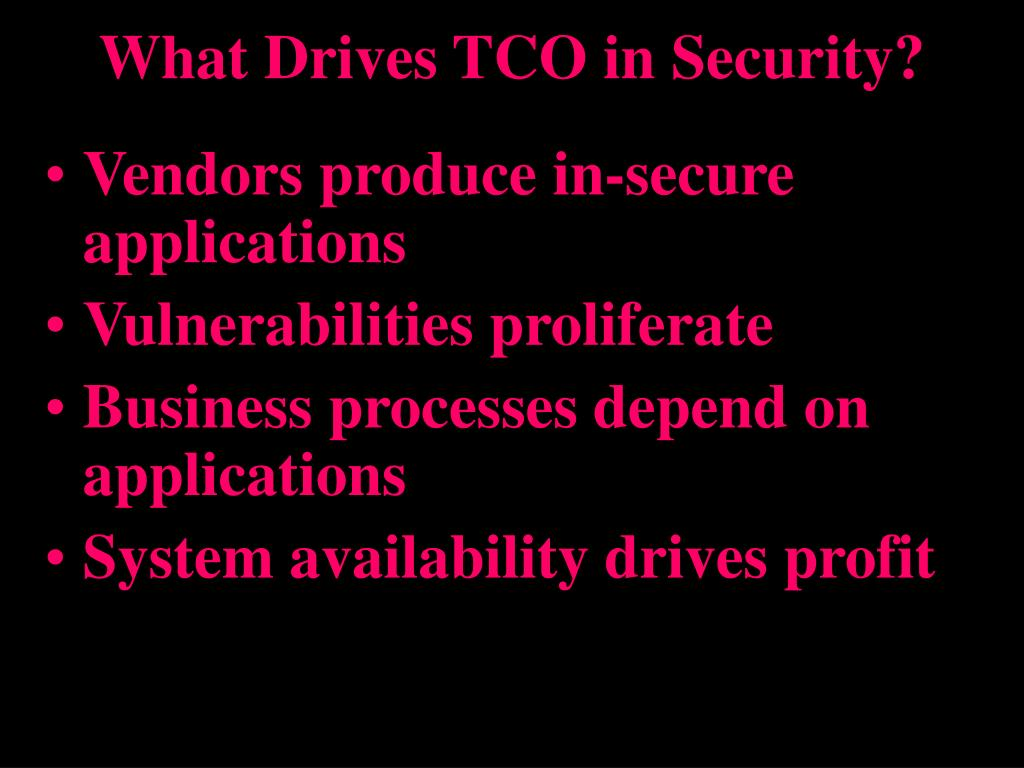 What Drives TCO in Security?