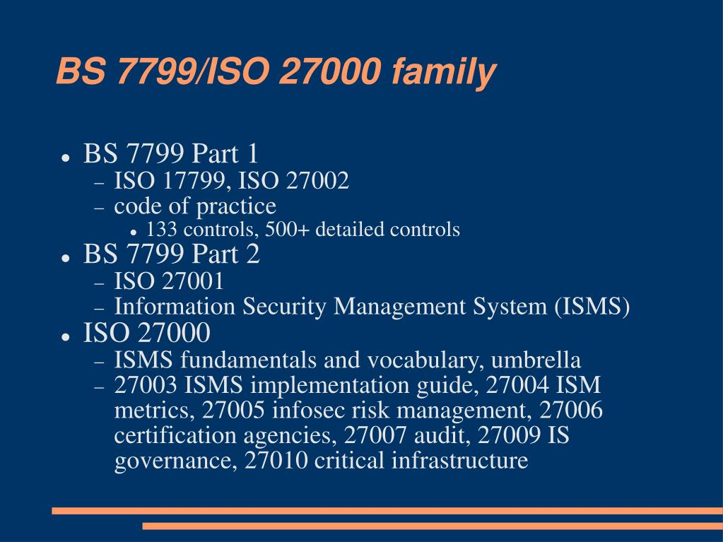 BS 7799/ISO 27000 family