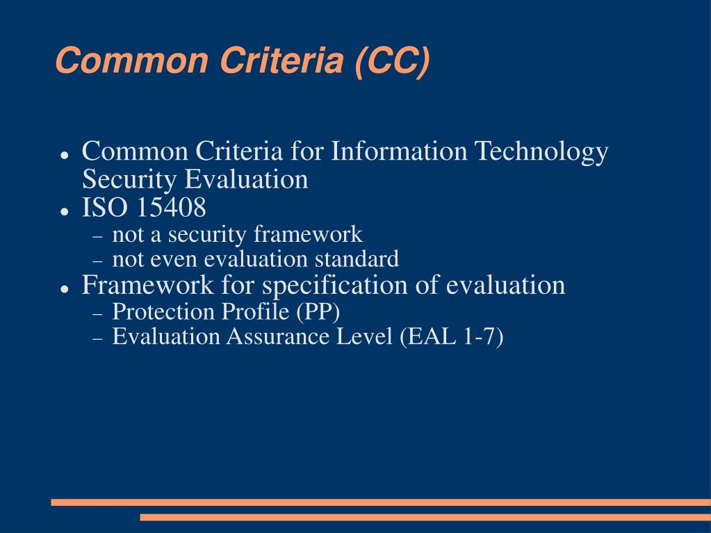 Common Criteria (CC)