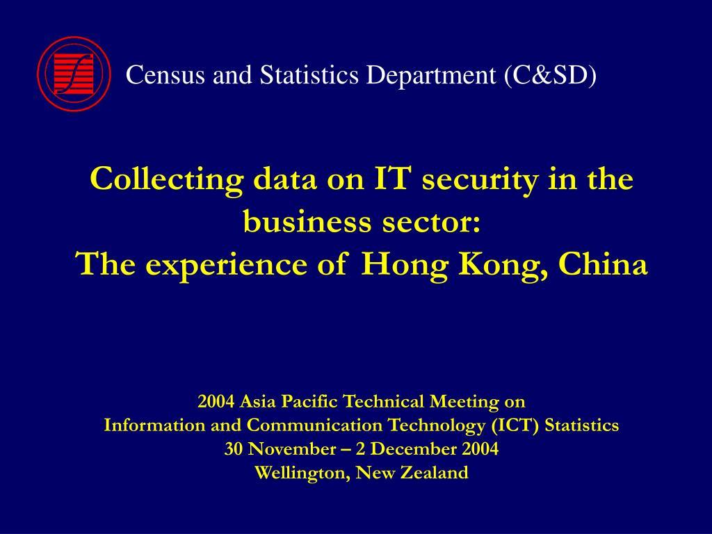 Census and Statistics Department (C&SD)