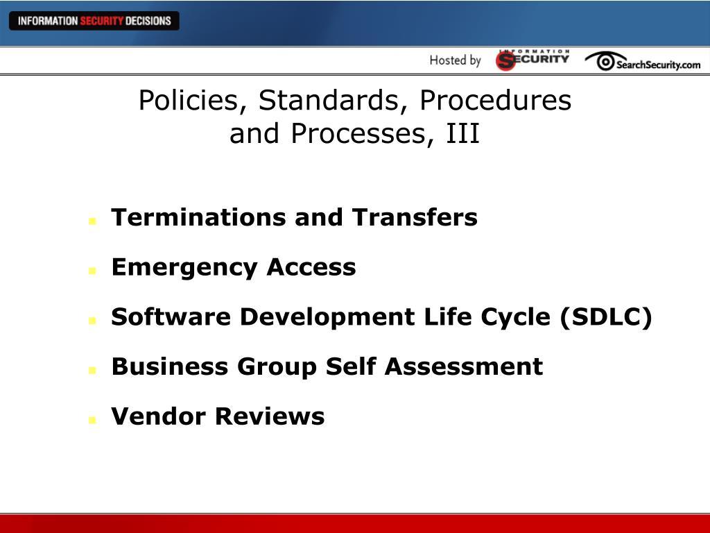 Policies, Standards, Procedures
