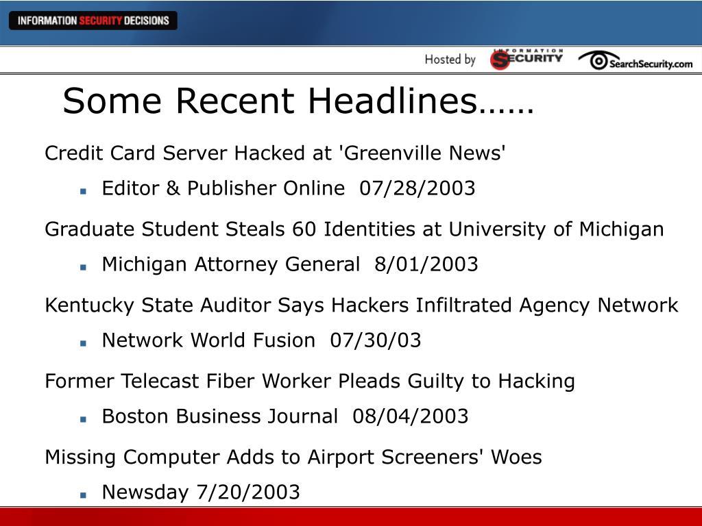 Some Recent Headlines……