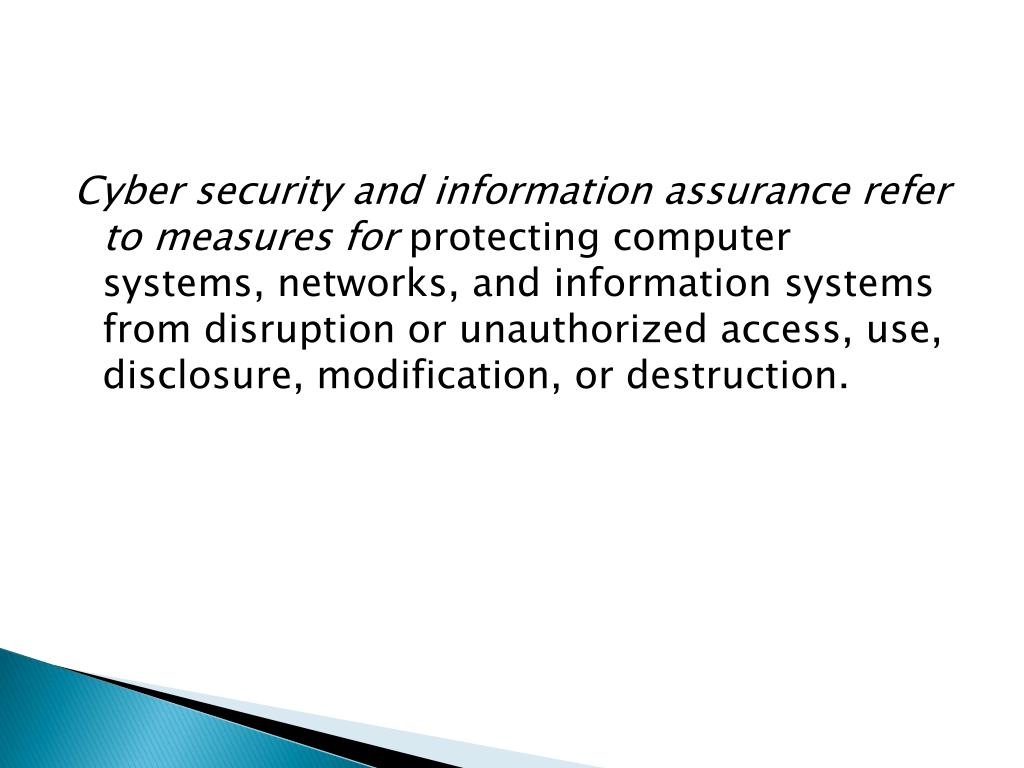 Cyber security and information assurance refer to measures for