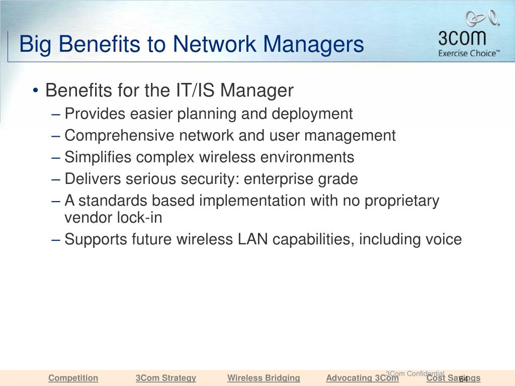 Big Benefits to Network Managers