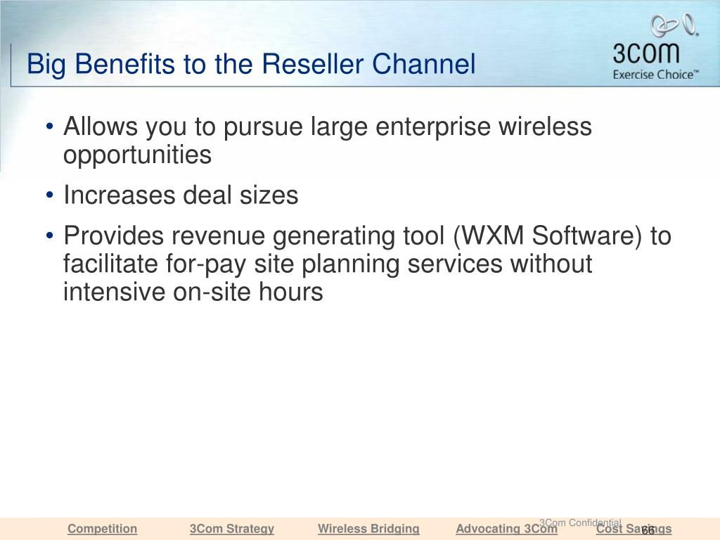 Big Benefits to the Reseller Channel