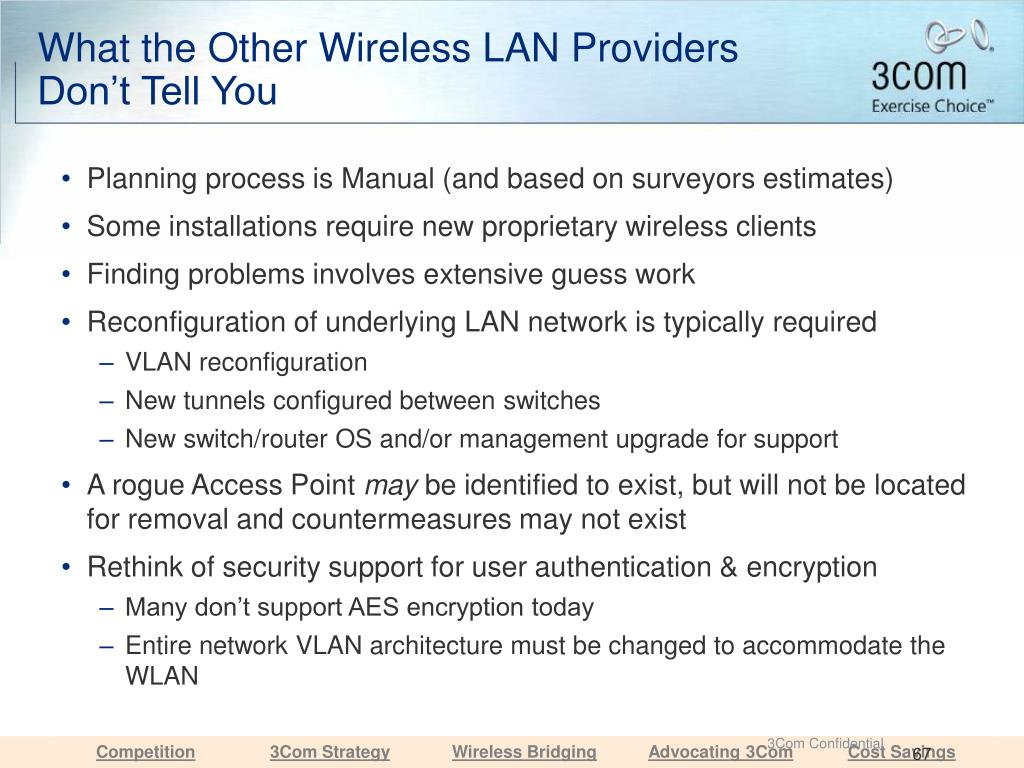 What the Other Wireless LAN Providers Don't Tell You