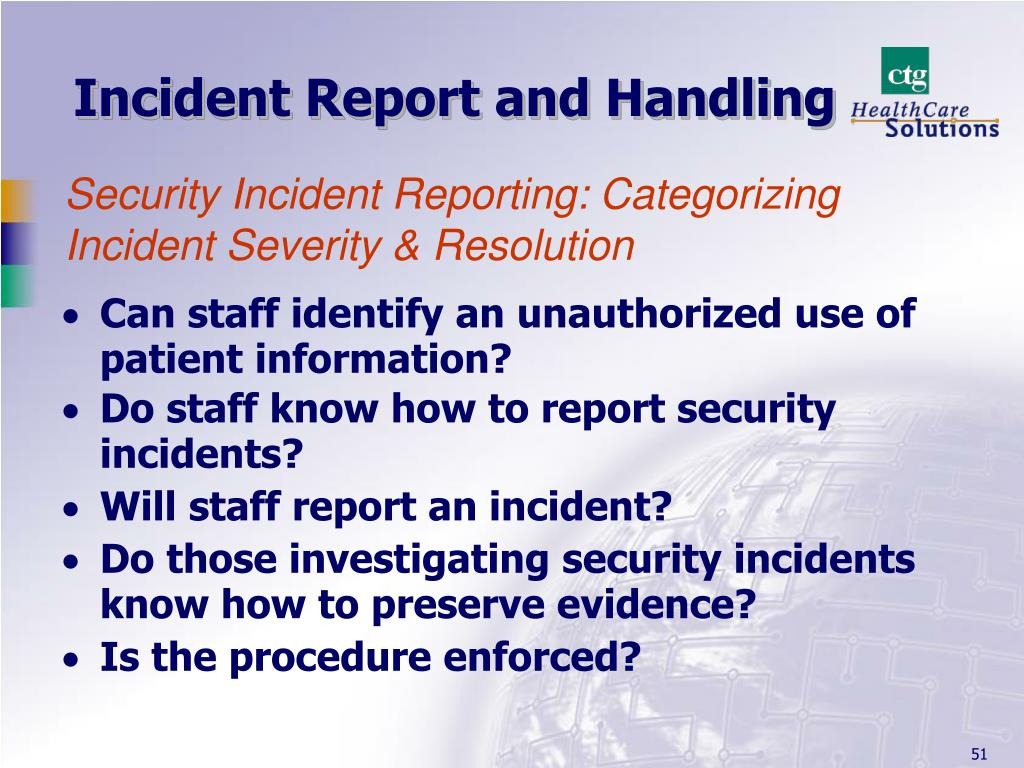Incident Report and Handling