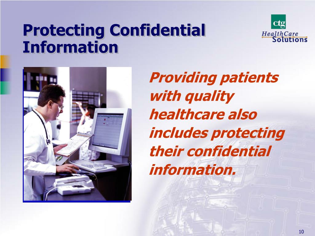 Protecting Confidential Information