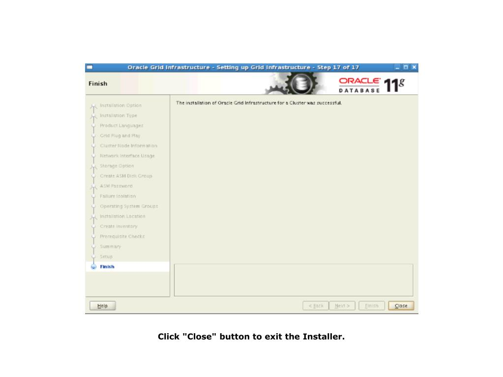 "Click ""Close"" button to exit the Installer."