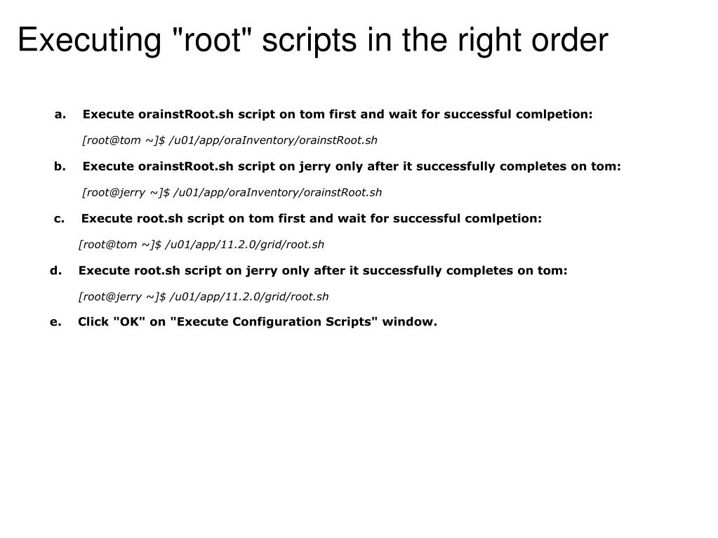 "Executing ""root"" scripts in the right order"