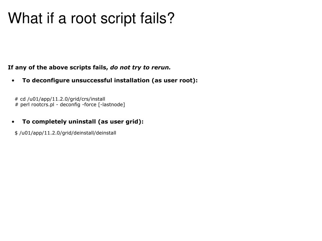 What if a root script fails?
