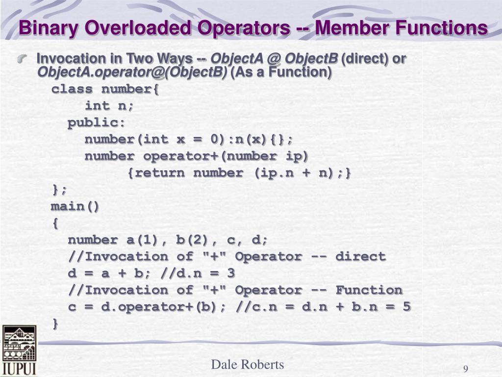 Binary Overloaded Operators -- Member Functions