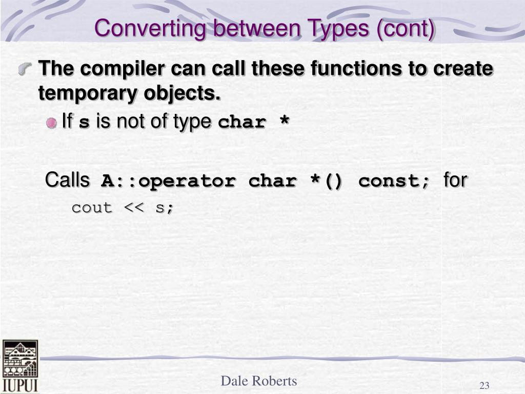 Converting between Types (cont)