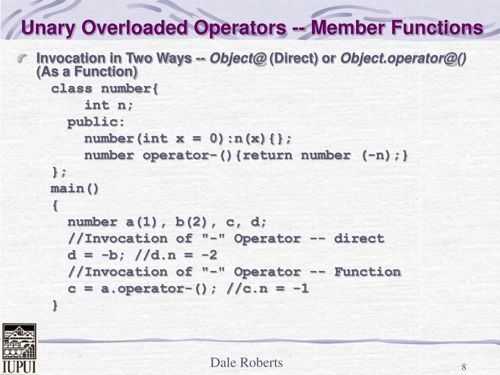 Unary Overloaded Operators -- Member Functions