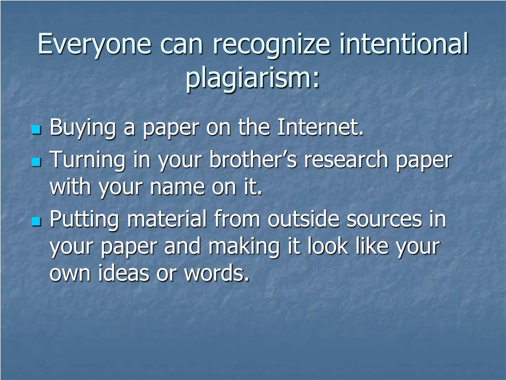 Everyone can recognize intentional plagiarism: