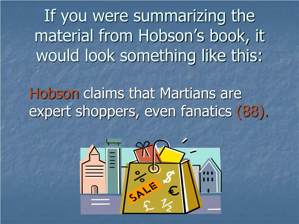 If you were summarizing the material from Hobson's book, it would look something like this: