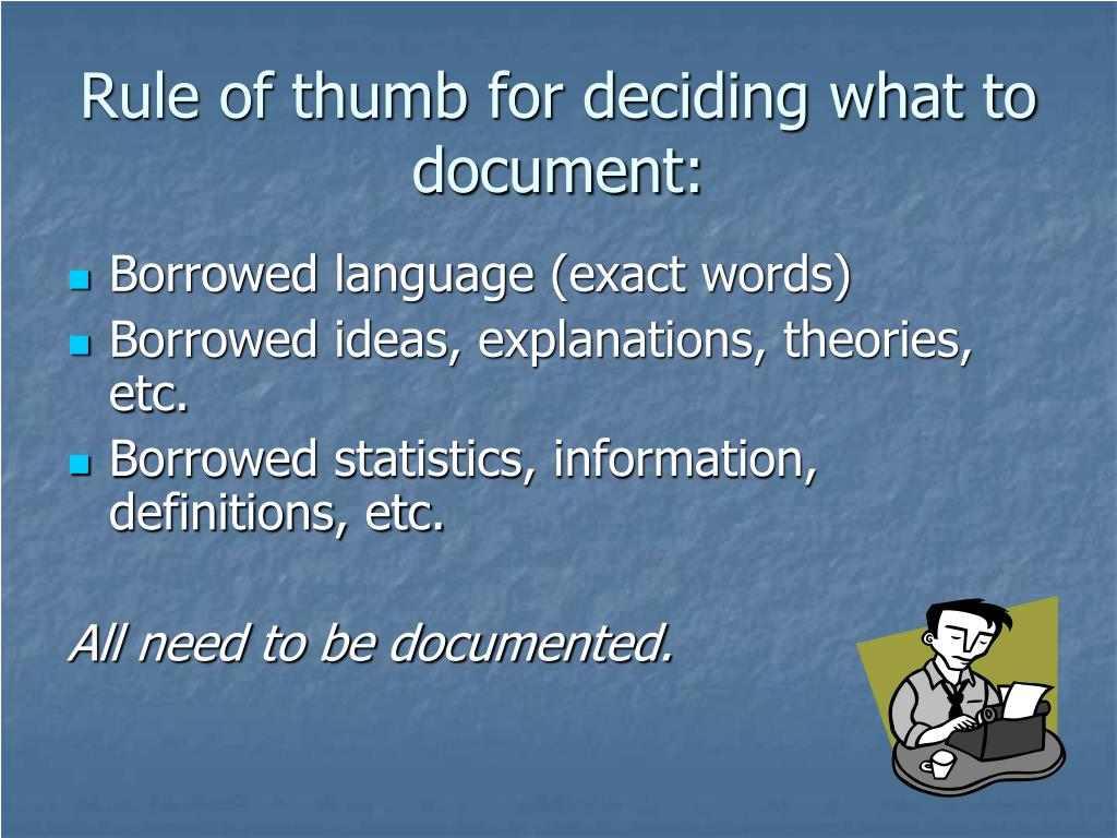 Rule of thumb for deciding what to document: