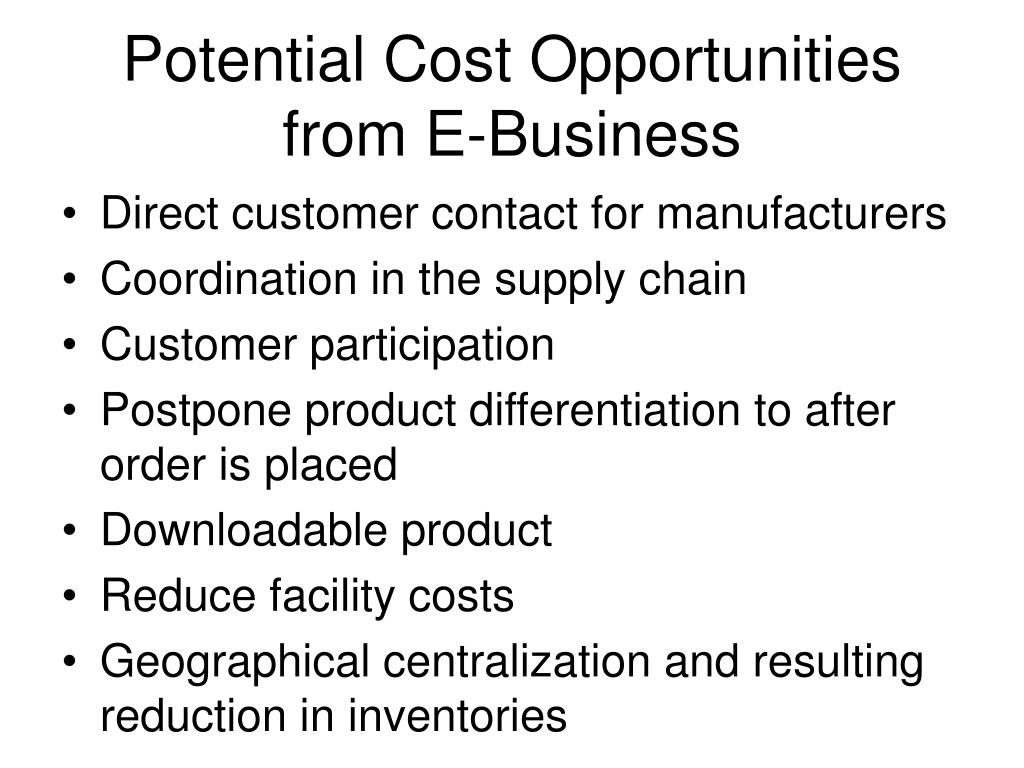 Potential Cost Opportunities from E-Business