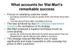 what accounts for wal mart s remarkable success