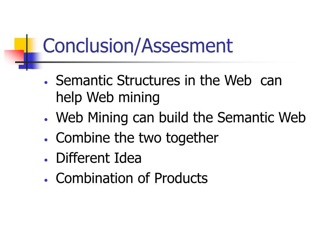 Conclusion/Assesment