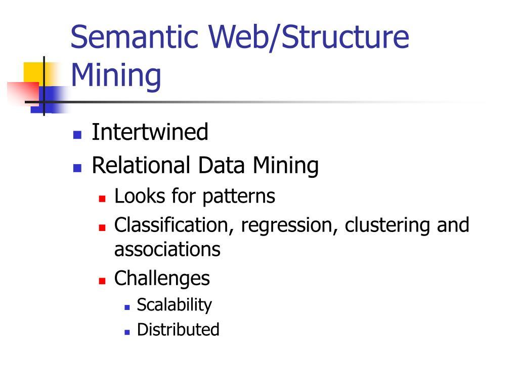 Semantic Web/Structure Mining