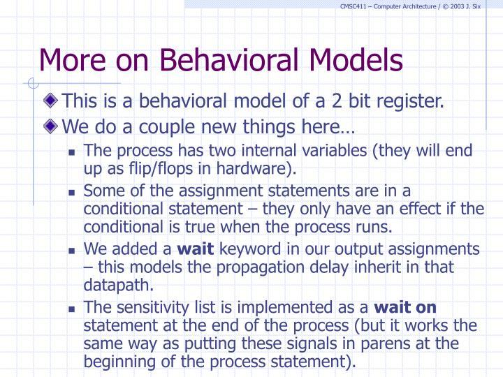 More on Behavioral Models