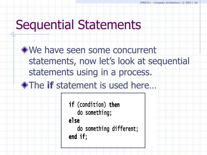 Sequential Statements