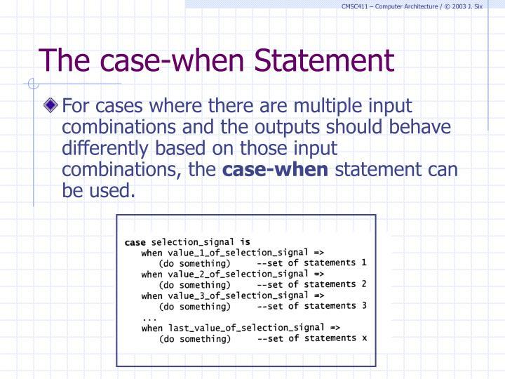 The case-when Statement