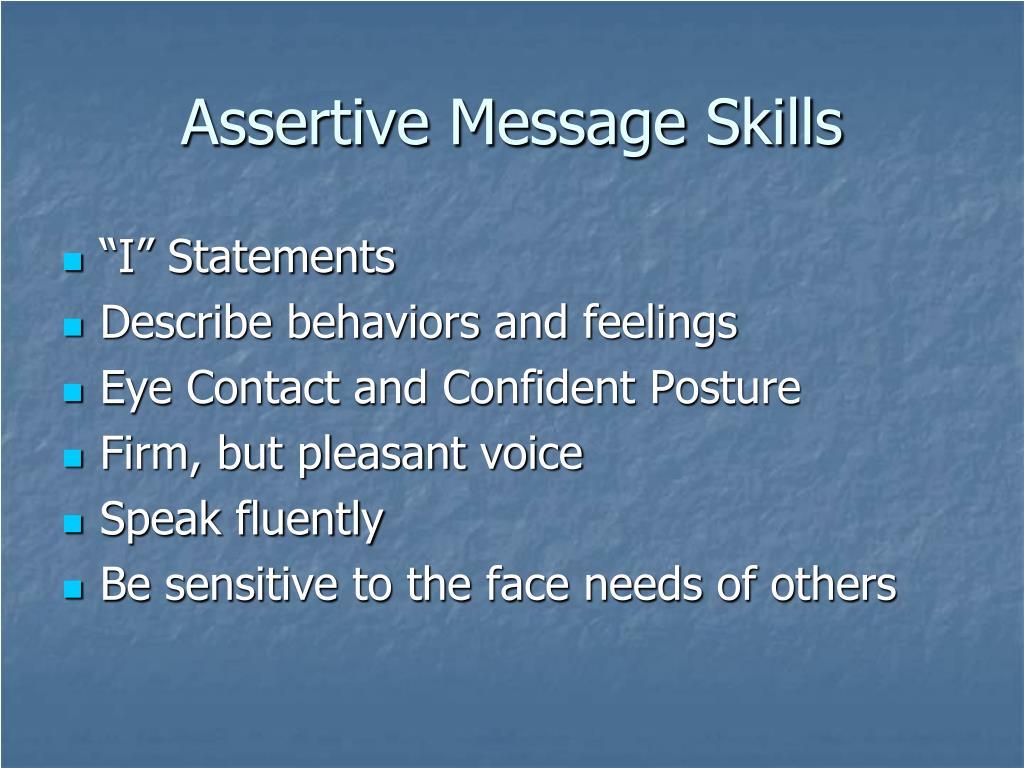 Assertive Message Skills