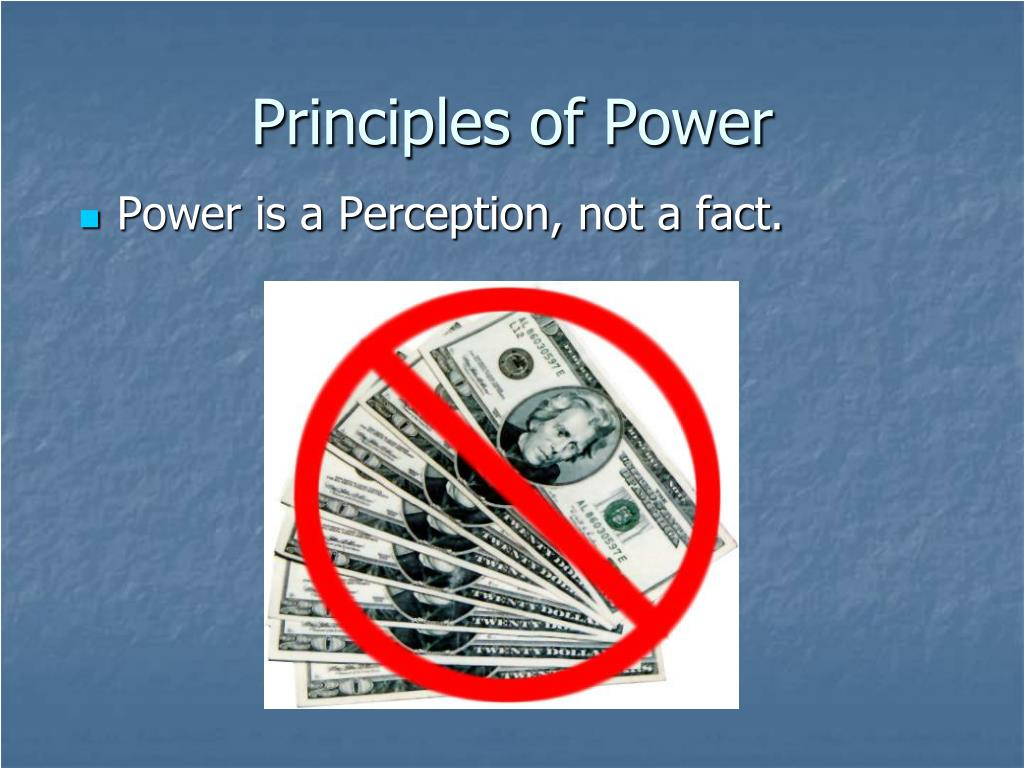 Principles of Power