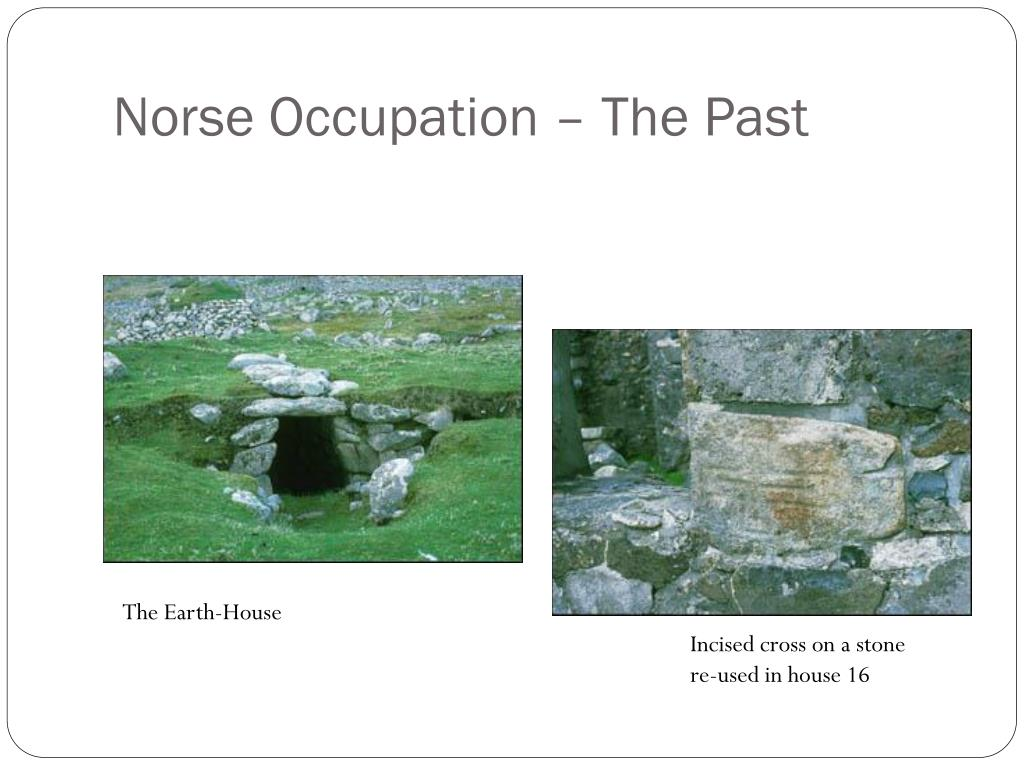 Norse Occupation – The Past