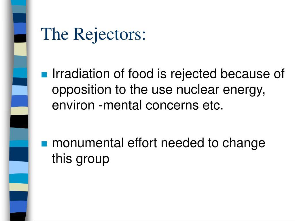 The Rejectors: