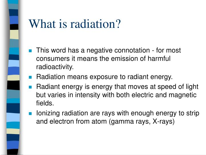 What is radiation