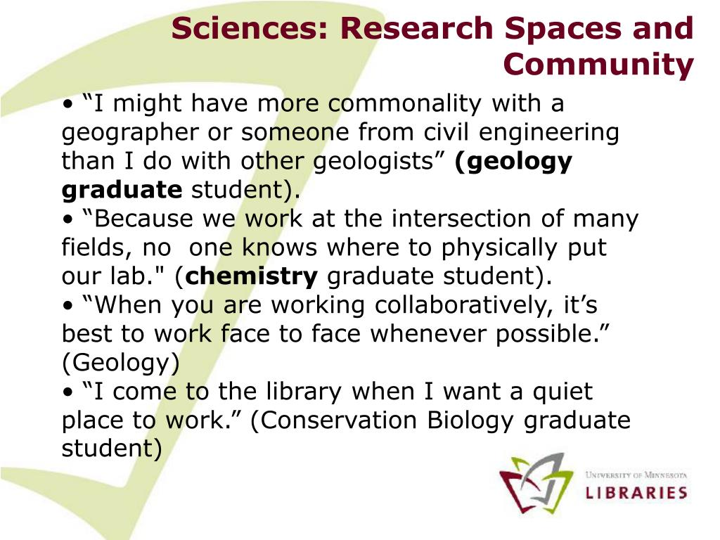 Sciences: Research Spaces and Community