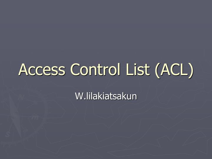 Access control list acl l.jpg
