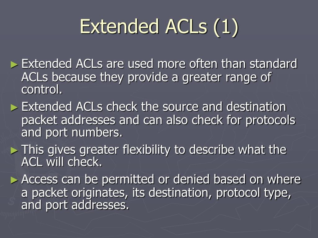 Extended ACLs (1)