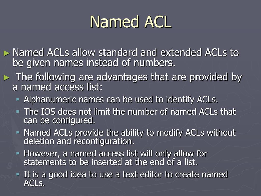 Named ACL
