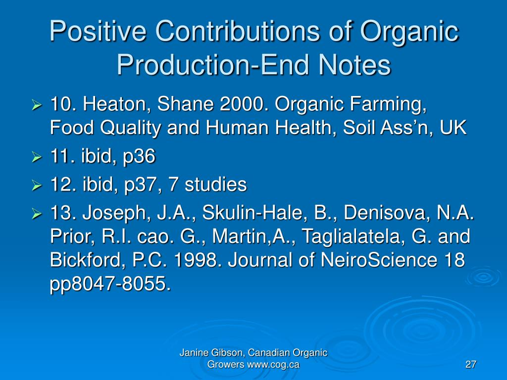 Positive Contributions of Organic